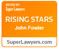 Accolade: Super Lawyers Rising Stars: John Fowler